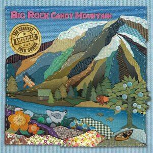 Big Rock Candy Mountain