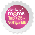 Vote for me in the Top 25 Family Blogs