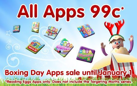 Boxing Day Sale - SAVE 66% on all ABC Reading Eggs Apps reduced to 99cents until 1 January!