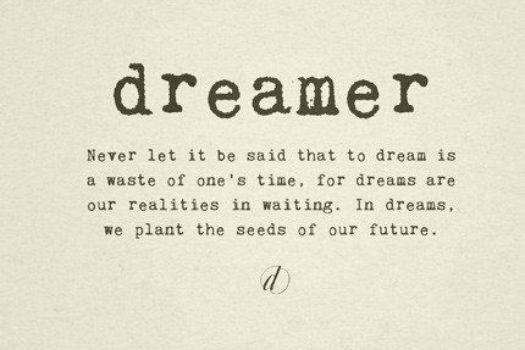 Don't Quit Your Dreams