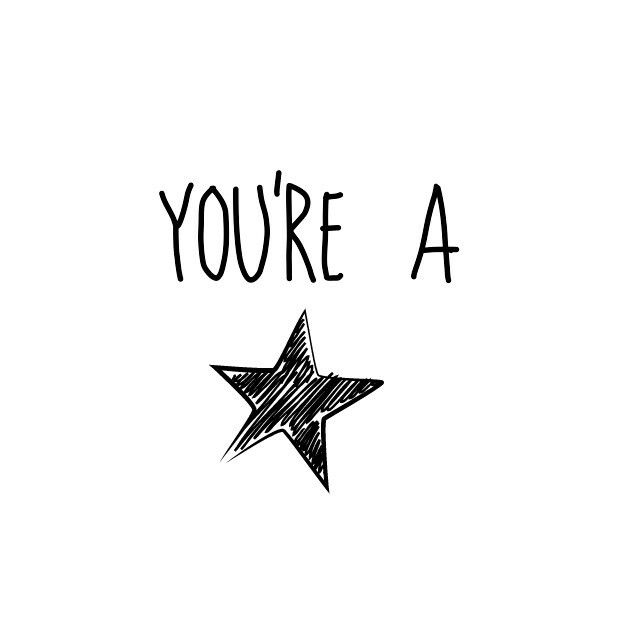 You're a star and have a lovely day! Image found on Pinterest.