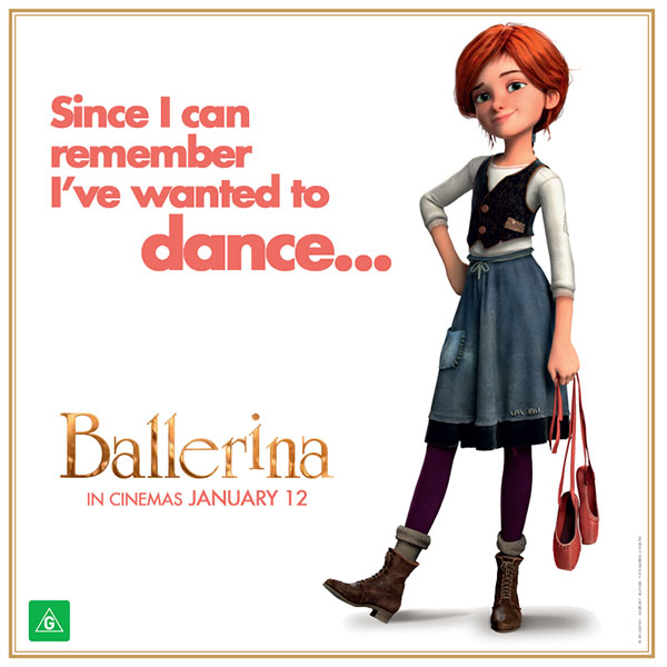 BALLERINA has a great message for kids, keep going to achieve your dreams.