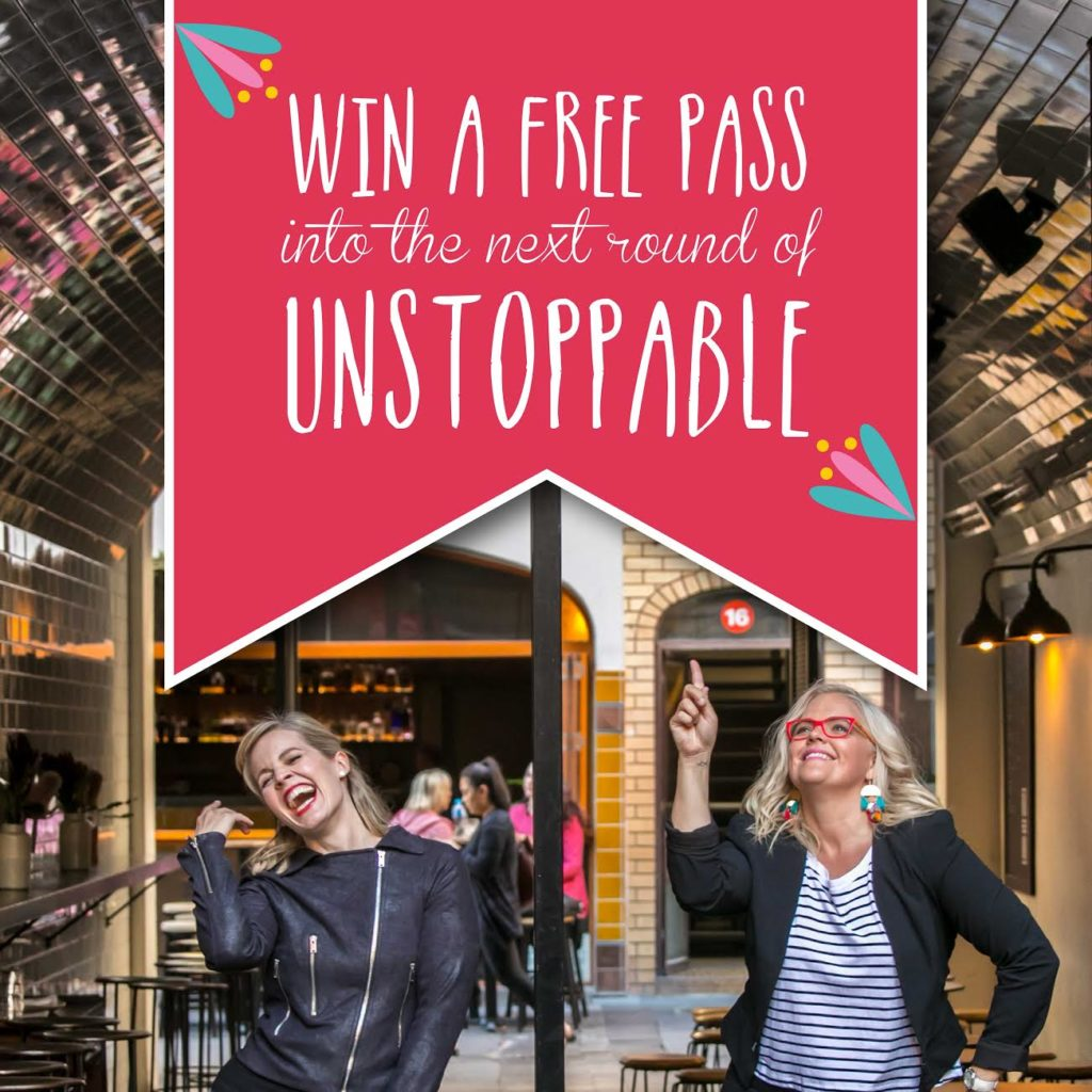 Enter now to win 1 ticket to The Unstoppable Program. The program starts on the 29th of May 2017.