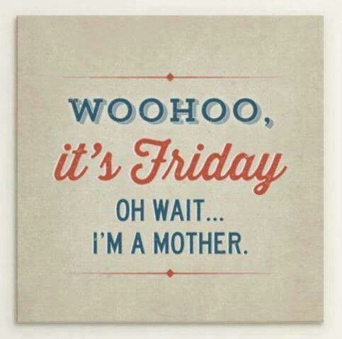 Fridays are not the same when you realise they are just like any other day.