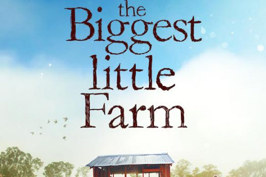 Movie: The Biggest Little Farm